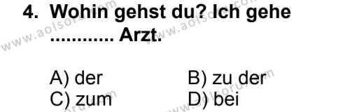 Seçmeli Yabancı Dil Almanca 4 Dersi 2011 - 2012 Yılı Ek Sınav Soruları 4. Soru