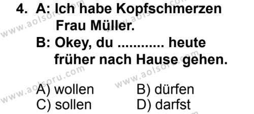 Seçmeli Yabancı Dil Almanca 4 Dersi 2013 - 2014 Yılı 2. Dönem Sınav Soruları 4. Soru