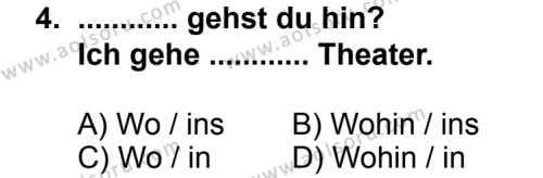 Seçmeli Yabancı Dil Almanca 4 Dersi 2014 - 2015 Yılı 1. Dönem Sınav Soruları 4. Soru