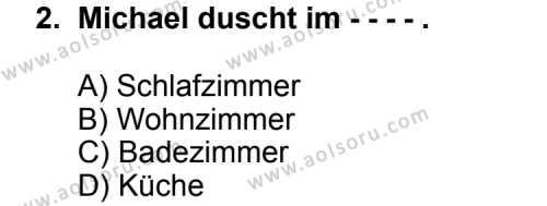Seçmeli Yabancı Dil Almanca 4 Dersi 2014 - 2015 Yılı Ek Sınav Soruları 2. Soru