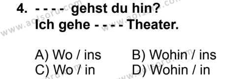Seçmeli Yabancı Dil Almanca 4 Dersi 2014 - 2015 Yılı Ek Sınav Soruları 4. Soru