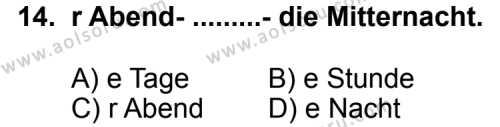 Seçmeli Yabancı Dil Almanca 5 Dersi 2011-2012 Yılı 1. Dönem Sınavı 14. Soru