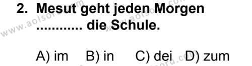 Seçmeli Yabancı Dil Almanca 5 Dersi 2011 - 2012 Yılı Ek Sınav Soruları 2. Soru