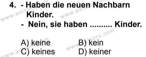 Seçmeli Yabancı Dil Almanca 5 Dersi 2011 - 2012 Yılı Ek Sınav Soruları 4. Soru