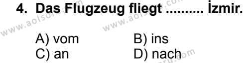 Seçmeli Yabancı Dil Almanca 5 Dersi 2012 - 2013 Yılı 1. Dönem Sınav Soruları 4. Soru