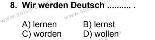 Seçmeli Yabancı Dil Almanca 5 Dersi 2012-2013 Yılı 1. Dönem Sınavı 8. Soru