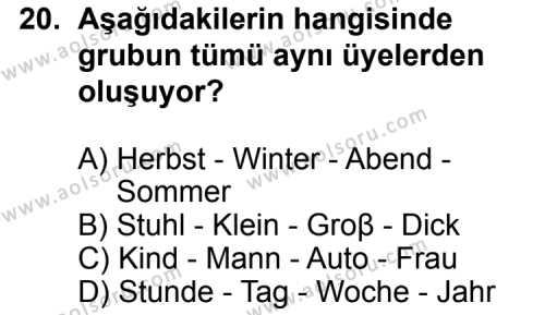Seçmeli Yabancı Dil Almanca 5 Dersi 2012-2013 Yılı 1. Dönem Sınavı 20. Soru