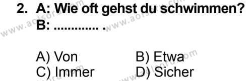 Seçmeli Yabancı Dil Almanca 5 Dersi 2014 - 2015 Yılı 1. Dönem Sınav Soruları 2. Soru