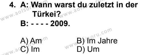 Seçmeli Yabancı Dil Almanca 5 Dersi 2014 - 2015 Yılı 3. Dönem Sınav Soruları 4. Soru