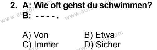 Seçmeli Yabancı Dil Almanca 5 Dersi 2014 - 2015 Yılı Ek Sınav Soruları 2. Soru
