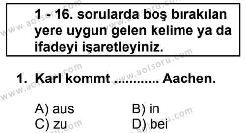 Seçmeli Yabancı Dil Almanca 6 Dersi 2011 - 2012 Yılı Ek Sınav Soruları 1. Soru