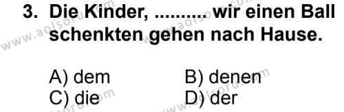Seçmeli Yabancı Dil Almanca 6 Dersi 2012 - 2013 Yılı 1. Dönem Sınav Soruları 3. Soru