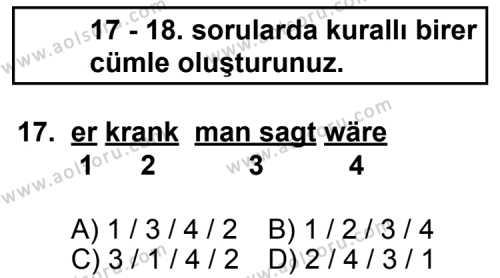 Seçmeli Yabancı Dil Almanca 6 Dersi 2012-2013 Yılı 1. Dönem Sınavı 17. Soru