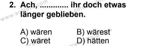 Seçmeli Yabancı Dil Almanca 6 Dersi 2013 - 2014 Yılı 2. Dönem Sınav Soruları 2. Soru