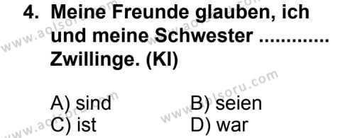 Seçmeli Yabancı Dil Almanca 6 Dersi 2013 - 2014 Yılı 2. Dönem Sınav Soruları 4. Soru