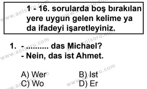 Seçmeli Yabancı Dil Almanca 7 Dersi 2012 - 2013 Yılı 1. Dönem Sınav Soruları 1. Soru