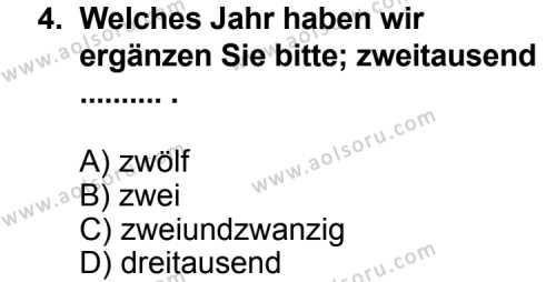 Seçmeli Yabancı Dil Almanca 7 Dersi 2012 - 2013 Yılı 1. Dönem Sınav Soruları 4. Soru
