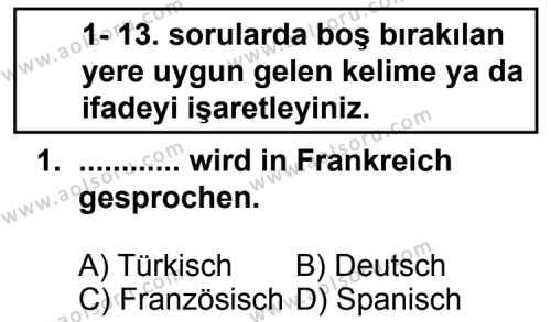 Seçmeli Yabancı Dil Almanca 7 Dersi 2013 - 2014 Yılı 1. Dönem Sınav Soruları 1. Soru