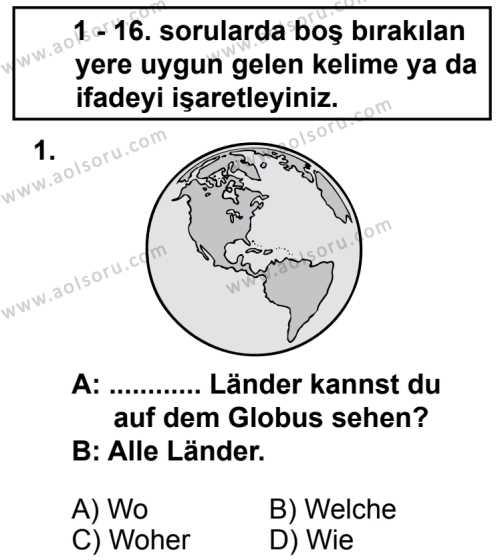 Seçmeli Yabancı Dil Almanca 7 Dersi 2013 - 2014 Yılı 2. Dönem Sınav Soruları 1. Soru