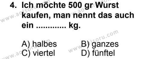 Seçmeli Yabancı Dil Almanca 8 Dersi 2012 - 2013 Yılı 1. Dönem Sınav Soruları 4. Soru