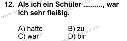 Seçmeli Yabancı Dil Almanca 8 Dersi 2012-2013 Yılı 1. Dönem Sınavı 12. Soru
