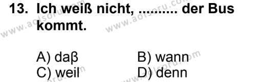 Seçmeli Yabancı Dil Almanca 8 Dersi 2012-2013 Yılı 1. Dönem Sınavı 13. Soru