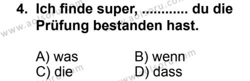 Seçmeli Yabancı Dil Almanca 8 Dersi 2013 - 2014 Yılı 2. Dönem Sınav Soruları 4. Soru