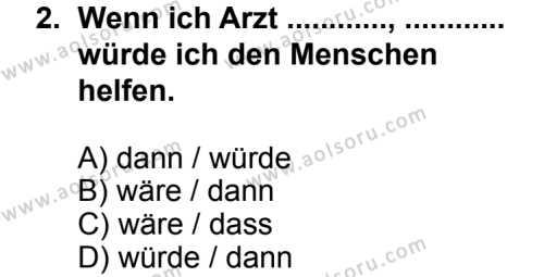 Seçmeli Yabancı Dil Almanca 8 Dersi 2013 - 2014 Yılı 3. Dönem Sınav Soruları 2. Soru