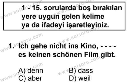 Seçmeli Yabancı Dil Almanca 8 Dersi 2014 - 2015 Yılı 2. Dönem Sınav Soruları 1. Soru