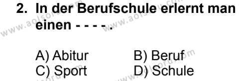 Seçmeli Yabancı Dil Almanca 8 Dersi 2014 - 2015 Yılı Ek Sınav Soruları 2. Soru