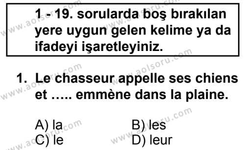 Seçmeli Yabancı Dil Fransızca 3 Dersi 2011 - 2012 Yılı Ek Sınav Soruları 1. Soru