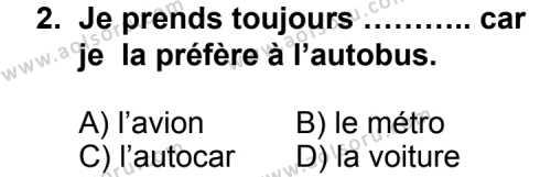 Seçmeli Yabancı Dil Fransızca 3 Dersi 2011 - 2012 Yılı Ek Sınav Soruları 2. Soru