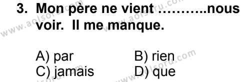 Seçmeli Yabancı Dil Fransızca 3 Dersi 2011 - 2012 Yılı Ek Sınav Soruları 3. Soru