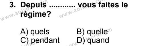 Seçmeli Yabancı Dil Fransızca 3 Dersi 2013 - 2014 Yılı 1. Dönem Sınav Soruları 3. Soru