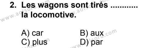 Seçmeli Yabancı Dil Fransızca 3 Dersi 2013 - 2014 Yılı 2. Dönem Sınav Soruları 2. Soru