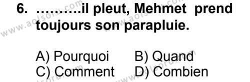 Seçmeli Yabancı Dil Fransızca 3 Dersi 2014-2015 Yılı 1. Dönem Sınavı 6. Soru