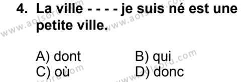 Seçmeli Yabancı Dil Fransızca 3 Dersi 2014 - 2015 Yılı 2. Dönem Sınav Soruları 4. Soru