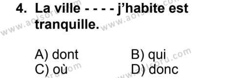 Seçmeli Yabancı Dil Fransızca 3 Dersi 2014 - 2015 Yılı Ek Sınav Soruları 4. Soru