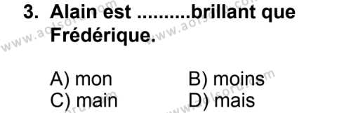 Seçmeli Yabancı Dil Fransızca 4 Dersi 2011-2012 Yılı 1. Dönem Sınavı 3. Soru