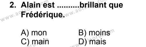 Seçmeli Yabancı Dil Fransızca 4 Dersi 2011 - 2012 Yılı Ek Sınav Soruları 2. Soru
