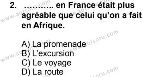 Seçmeli Yabancı Dil Fransızca 4 Dersi 2012 - 2013 Yılı 1. Dönem Sınav Soruları 2. Soru