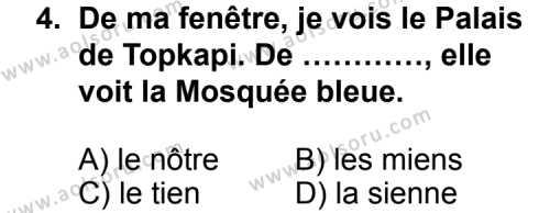 Seçmeli Yabancı Dil Fransızca 4 Dersi 2012 - 2013 Yılı 1. Dönem Sınav Soruları 4. Soru