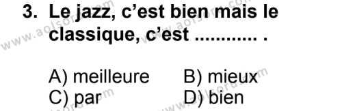 Seçmeli Yabancı Dil Fransızca 4 Dersi 2013 - 2014 Yılı 1. Dönem Sınav Soruları 3. Soru
