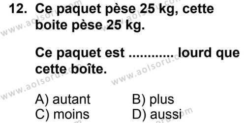 Seçmeli Yabancı Dil Fransızca 4 Dersi 2013-2014 Yılı 1. Dönem Sınavı 12. Soru