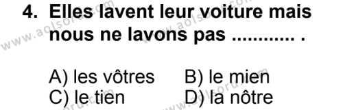 Seçmeli Yabancı Dil Fransızca 4 Dersi 2013 - 2014 Yılı 2. Dönem Sınav Soruları 4. Soru