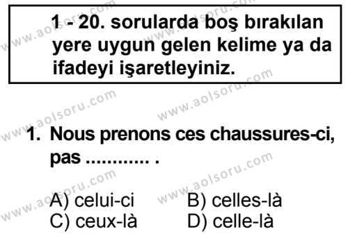 Seçmeli Yabancı Dil Fransızca 4 Dersi 2013 - 2014 Yılı 3. Dönem Sınav Soruları 1. Soru