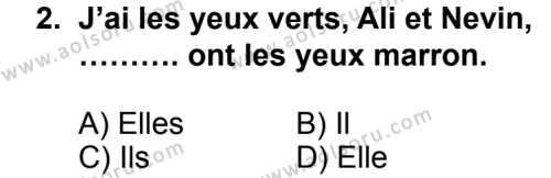 Seçmeli Yabancı Dil Fransızca 4 Dersi 2014-2015 Yılı 1. Dönem Sınavı 2. Soru