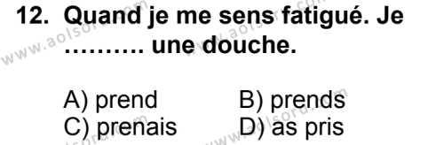 Seçmeli Yabancı Dil Fransızca 4 Dersi 2014-2015 Yılı 1. Dönem Sınavı 12. Soru