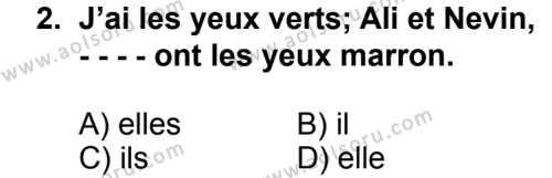 Seçmeli Yabancı Dil Fransızca 4 Dersi 2014 - 2015 Yılı 2. Dönem Sınav Soruları 2. Soru