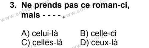 Seçmeli Yabancı Dil Fransızca 4 Dersi 2014 - 2015 Yılı 2. Dönem Sınav Soruları 3. Soru